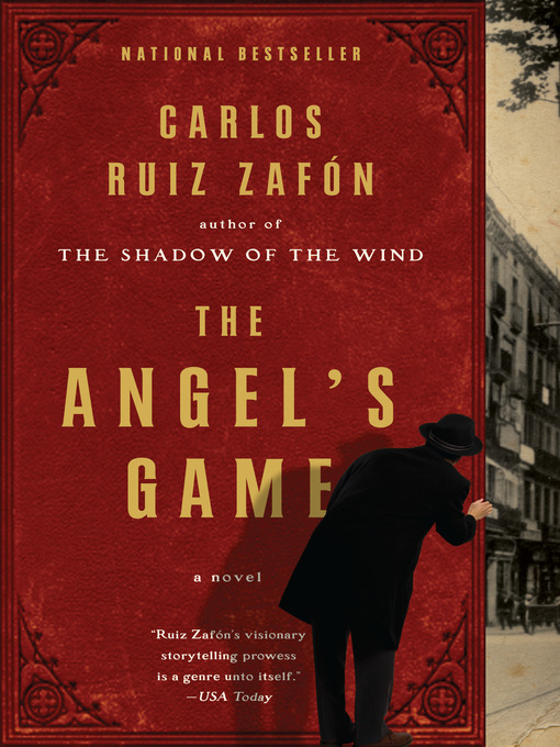 Title details for The Angel's Game by Carlos Ruiz Zafon - Available